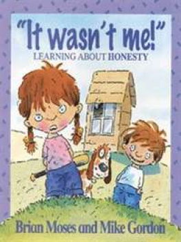 "VALUES: ""IT WASN'T ME!"" LEARNING ABOUT HONESTY"