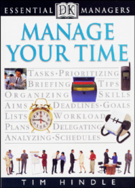 ESSENTIAL MANAGERS: MANAGE YOUR TIME