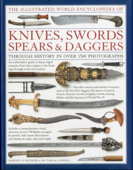 KNIVES, SWORDS, SPEARS & DAGGERS, ILUSTRATED ENCYCLOPEDIA
