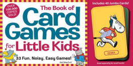 BOOK OF CARD GAMES FOR LITTLE KIDS, THE