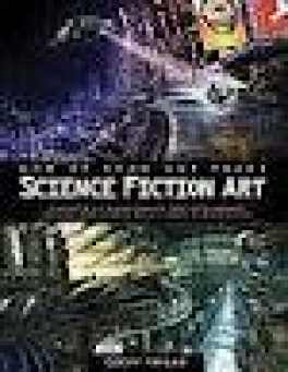 HOW TO DRAW & PAINT SCI FI ART