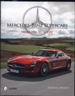 MERCEDES-BENA SUPERCARS: FROM 1901 TO TODAY