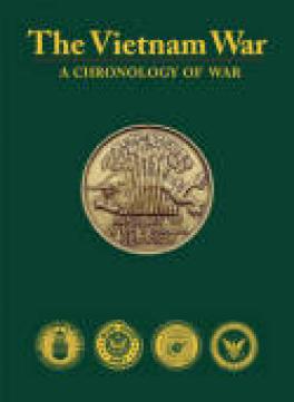VIETNAM WAR, THE: A CHRONOLOGY OF WAR