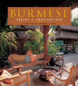 BURMESE: DESIGN & ARCHITECTURE