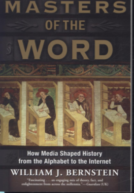 MASTERS OF THE WORLD: HOW MEDIA SHAPED HISTORY