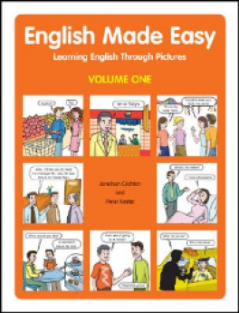 ENGLISH MADE EASY: LEARNING ENGLISH THROUGH PICTURES (VOLUME ONE)