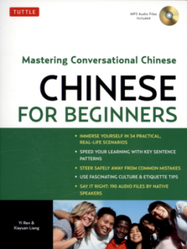 TUTTLE CHINESE FOR BEGINNERS: MASTERING CONVERSATIONAL CHINESE (CRB)