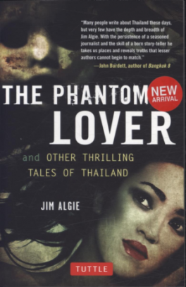 PHANTOM LOVER AND OTHER THRILLING TALES OF THAILAND, THE
