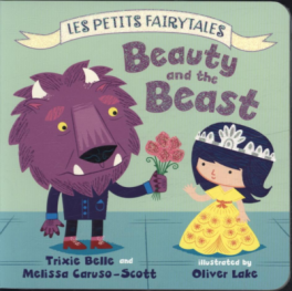 BEAUTY AND THE BEAST (LES PETITS FAIRYTALES)