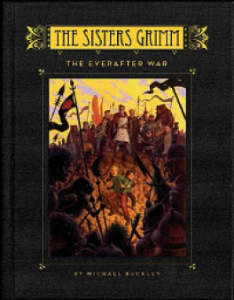 SISTER GRIMMS #7: THE EVERAFTER WAR