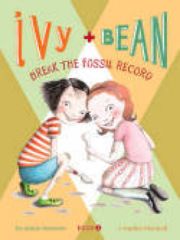 IVY AND BEAN BREAK THE FOSSIL RECORD (#3)