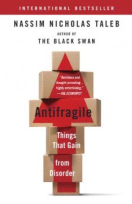 ANTIFRAGILE: THINGS THAT GAIN FROM DISORDER (EXP)