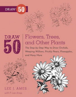 DRAW 50: FLOWERS, TREES, AND OTHER PLANTS