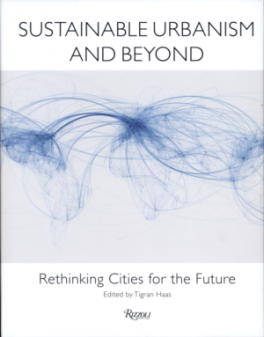 SUSTAINABLE URBANISM AND BEYOND: RETHINKING CITIES FOR THE FUTURE