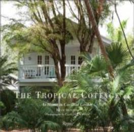 COCONUT GROVE: THE COTTAGES OF MIAMI'S SUBTROPICAL ENCLAVE