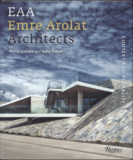 EMRE AROLAT ARCHITECTS: CONTEXT AND PLURALITY