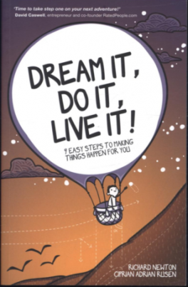 DREAM IT, DO IT, LIVE IT: EASY STEPS TO MAKING STUFF HAPPEN FOR YOU