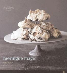 MERINGUE MAGIC (LES PETITS PLATS FRANCAIS)