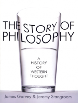 STORY OF PHILOSOPHY, THE: A HISTORY OF WESTERN THOUGHT