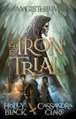 MAGISTERIUM #1: THE IRON TRAIL