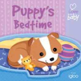 I LOVE MY BABY CLOTH BOOKS: PUPPY'S BEDTIME