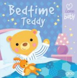 I LOVE MY BABY CLOTH BOOKS: BEDTIME TEDDY
