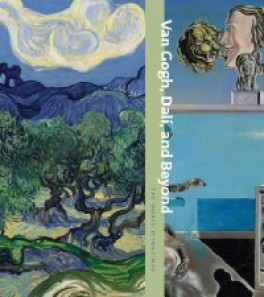 VAN GOGH, DALI, AND BEYOND: THE WORLD REIMAGINED