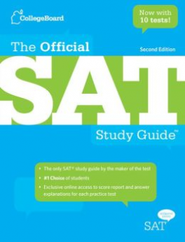 COLLEGE BOARD: OFFICIAL SAT STUDY GUIDE (2ND ED.)