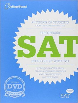 COLLEGE BOARD: THE OFFICIAL SAT STUDY GUIDE EXPANDED WITH DVD (2012 ED.)