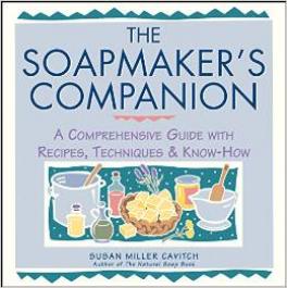 SOAP MAKER'S COMPANION, THE: A COMPREHENSIVE GUIDE