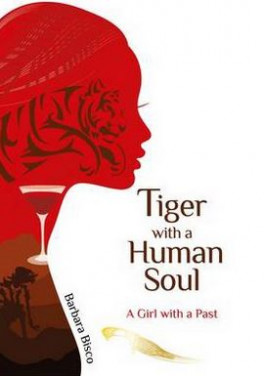 TIGER WITH A HUMAN SOUL: A GIRL WITH A PAST
