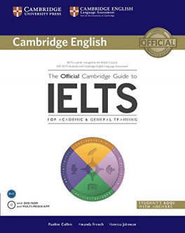 CAMBRIDGE OFFICIAL GUIDE TO IELTS: STUDENT'S BOOK WITH ANSWERS & DVD-ROM