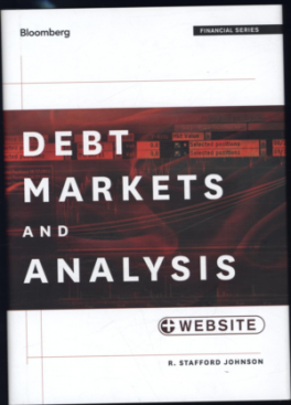 BLOOMBERG VISUAL GUIDE TO DEBT MARKETS AND ANALYSIS