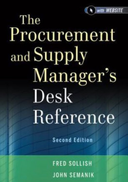 PROCUREMENT AND SUPPLY MANAGER' S DESK REFERENCE, 2 ND EDITION, THE