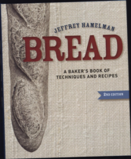 BREAD: A BAKER' S BOOK OF TECHNIQUES AND RECIPES (2ND ED.)