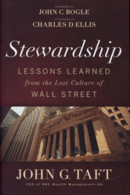 STEWARDSHIP, THE: LESSONS LEARNED FROM THE LOST CULTURE OF WALL STREET
