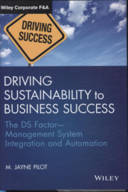 DRIVING SUSTAINABILITY TO BUSINESS SUCCESS: THE DS FACTOR MANAGEMENT SYSTEM INTEGRATION AND AUTOMATION