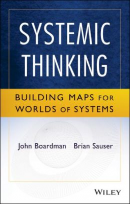 SYSTEMIC THINKING: BUILDING MAPS FOR WORLDS OF SYSTEM