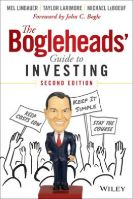 BOGLEHEADS\' GUIDE TO INVESTING, 2ND EDITION, THE