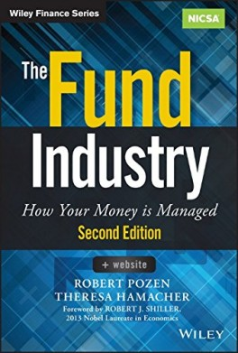 FUND INDUSTRY, THE: HOW YOUR MONEY IS MANAGED +  WEBSITE, 2ND EDITION