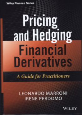 PRICING AND HEDGING FINANCIAL DERIVATIVES AND STRUCTURED PRODUCTS
