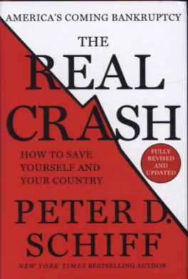 REAL CRASH (REVISED EDITION), THE: AMERICA'S COMING BANKRUPTCY -- HOW TO SAVE YOURSELF AND YOUR COUNTRY