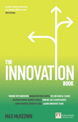INNOVATION BOOK, THE: HOW TO MANAGE IDEAS AND EXECUTION FOR OUTSTANDING RESULTS