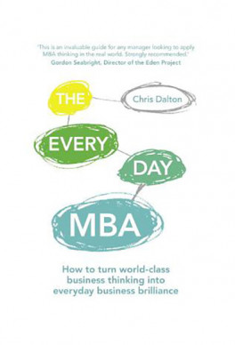 EVERY DAY MBA, THE: HOW TO TURN WORLD-CLASS BUSINESS THINKING INTO EVERYDAY BUSINESS BRILLIANCE