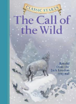 CLASSIC STARTS: THE CALL OF THE WILD