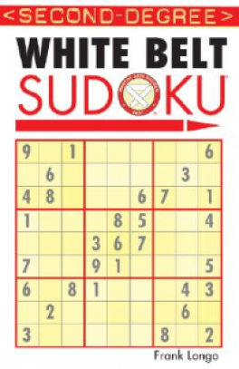 WHITE BELT: SUDOKU 300 PUZZLES (SECOND DEGREE)