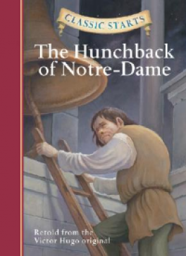 CLASSIC STARTS: THE HUNCHBACK OF NOTRE-DAME