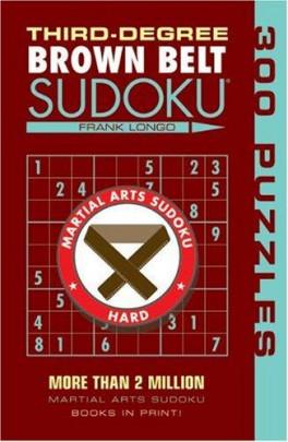 BROWN BELT: SUDOKU 300 PUZZLES (THIRD DEGREE)