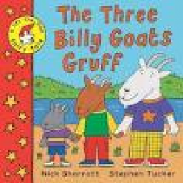 LIFT-THE-FLAP FAIRY TALES: THE THREE BILLY GOATS GRUFF