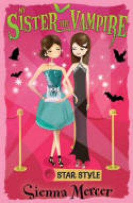 MY SISTER THE VAMPIRE 8: STAR STYLE